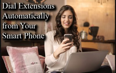 How-to Auto-Dial Extension Numbers from Smart Phone Contacts
